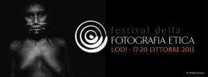 Festival della fotografia etica - Lodi 2013